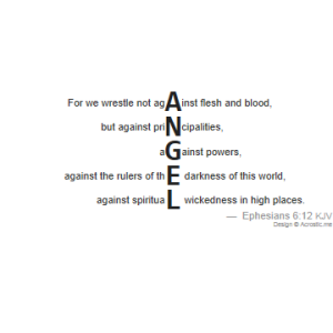 acrostic-poem-angel-bible-kjv-eph.6.12