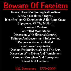 Signs and Symptoms Of Fascism
