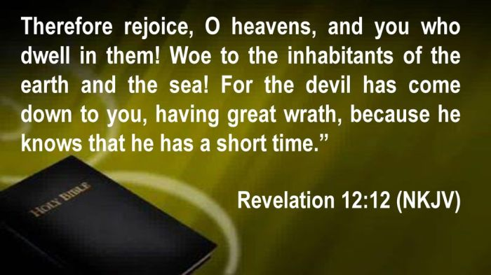 Therefore+rejoice,+O+heavens,+and+you+who+dwell+in+them